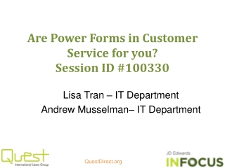Are Power Forms in Customer Service for you? Session ID #100330