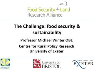 The  Challenge: food security & sustainability