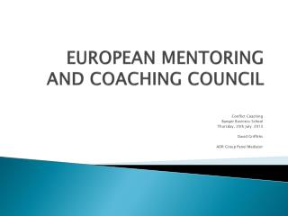 EUROPEAN MENTORING AND COACHING COUNCIL