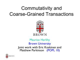 commutativity and coarse-grained transactions