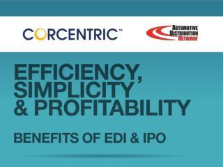 Efficiency, Simplicity, & Profitability