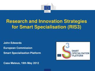Research and Innovation Strategies for Smart Specialisation (RIS3)