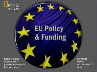 Eddie Higgins Nuala Keher Executive Directors  EQUAL Ireland