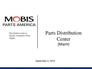Parts Distribution Center (Miami)