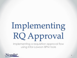 Implementing RQ Approval