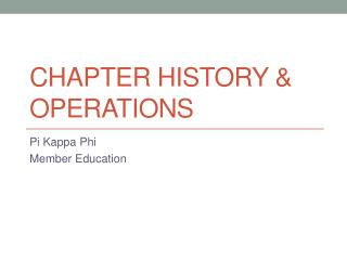 Chapter History & Operations