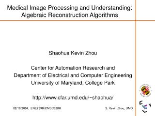 medical image processing and understanding: algebraic reconstruction algorithms