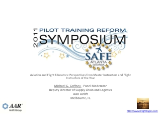 Aviation and Flight Educators: Perspectives from Master Instructors and Flight Instructors of the  Year Michael G. Gaff