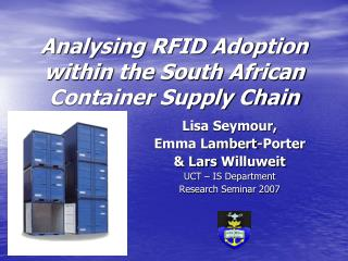Analysing RFID Adoption within the South African Container Supply Chain