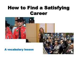 How to Find a Satisfying Career