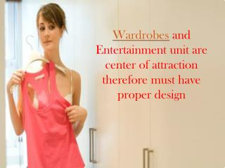 wardrobes and entertainment unit are center of attraction th