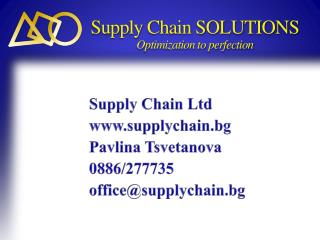 Supply Chain SOLUTIONS Optimization to perfection