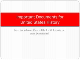 Important Documents for  United States History
