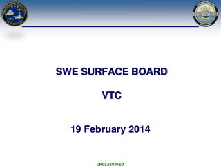 SWE SURFACE BOARD VTC