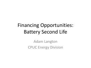 Financing Opportunities: Battery Second Life