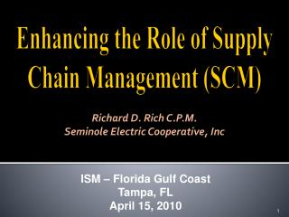 Enhancing the Role of Supply Chain Management (SCM)
