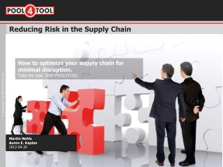 Reducing Risk in the Supply Chain
