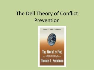 The Dell  T heory of  C onflict Prevention