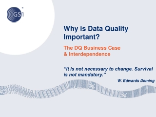 Why is Data Quality Important ?