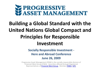 Building  a Global Standard with the United Nations Global Compact and Principles for Responsible Investment