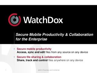 Secure Mobile Productivity & Collaboration for the Enterprise