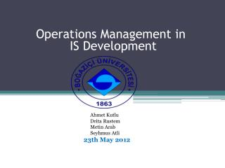 Operations Management in                 IS Development