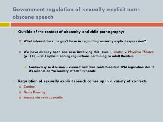 Government regulation of sexually explicit non-obscene speech