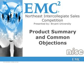 Northeast Intercollegiate Sales Competition Presented by: Bryant University