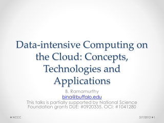Data-intensive Computing on the Cloud: Concepts, Technologies and Applications