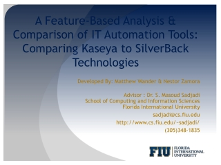 A Feature-Based Analysis & Comparison of IT Automation Tools:  Comparing  Kaseya  to  SilverBack  Technologies