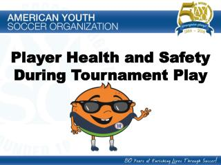Player Health and Safety During Tournament Play