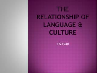 The Relationship of language & culture