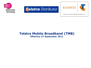 Telstra Mobile  Broadband (TMB)  Effective  27 September 2011