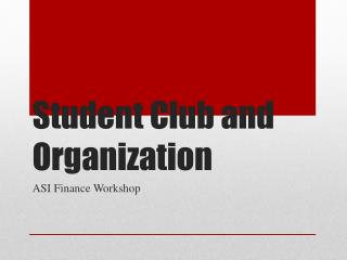 Student Club and Organization