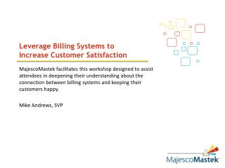 Leverage Billing Systems to Increase Customer Satisfaction
