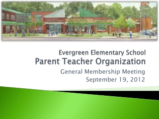 Evergreen Elementary School Parent Teacher Organization