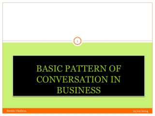 BASIC PATTERN OF CONVERSATION IN BUSINESS
