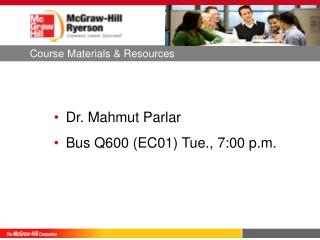 Dr.  Mahmut  Parlar Bus Q600 (EC01)  Tue.,  7:00 p.m.