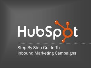 Step By Step Guide To Inbound Marketing Campaigns