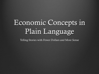 Economic Concepts in Plain Language