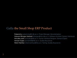 Galla  the Small Shop ERP Product