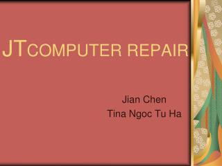 JT COMPUTER REPAIR