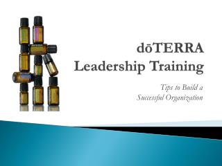 dōTERRA  Leadership Training