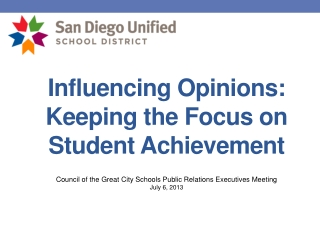 Influencing Opinions: Keeping the Focus on Student Achievement