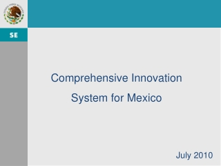 Comprehensive  Innovation System for Mexico
