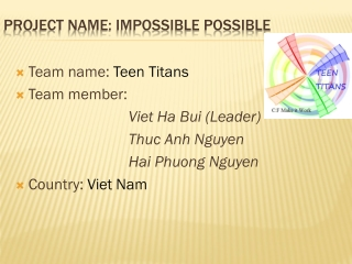 Project name: impossible POSSIBLE