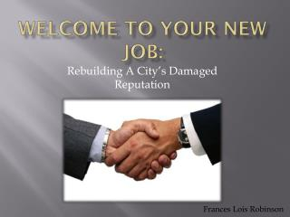 Welcome to your new job: