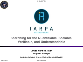 Searching for the Quantifiable, Scalable, Verifiable, and Understandable