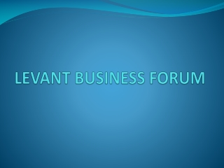 LEVANT BUSINESS FORUM