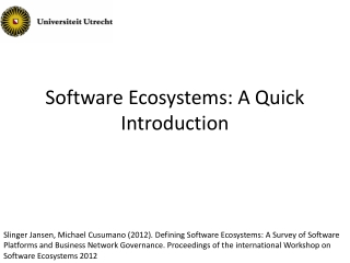 Software Ecosystems: A Quick Introduction